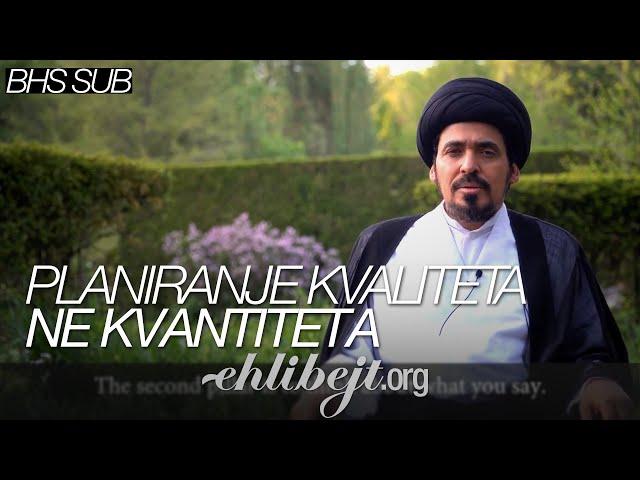 Planiranje kvaliteta ne kvantiteta – Iskrice Alijevih mudrosti - 2 - Sejjid Munir El-Habbaz