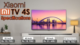 Xiaomi Mi TV 4S Smart 4K HDR TV First Look & Features | Variants 55-inch,50-inch,43-inch & 32-Inch