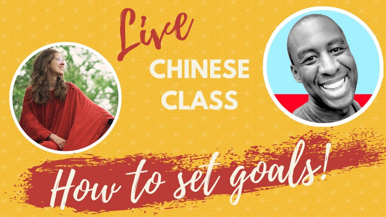 Learning Chinese & HOW TO SET GOALS!