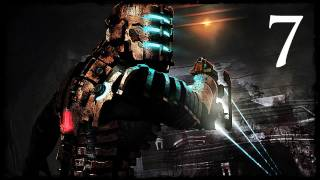 Dead Space - w/ My Girlfriend - Chapter 7 - Part 1 - If I Were A Zombie