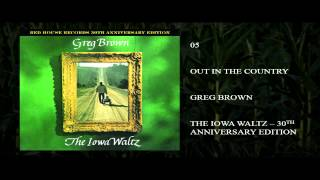 Greg Brown - Out in the Country