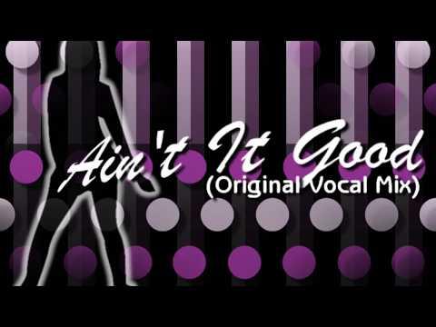 Ain't it Good (Original Vocal Mix) - Tomoki Hirata