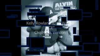 "Kelly Rowland ""ICE"" ft. Lil Wayne Chipettes/ChipMunk Version w/Lyrics (Explicit)"