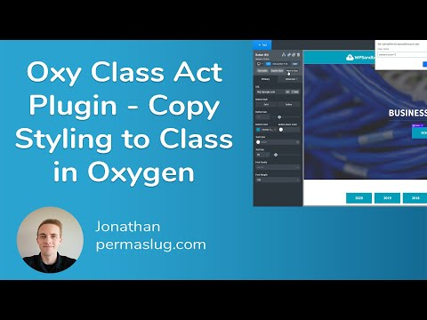 Oxy Class Act Plugin - Copy Styles to Class in Oxygen Builder