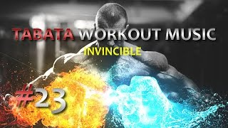 Tabata Workout Music - Invincible #23