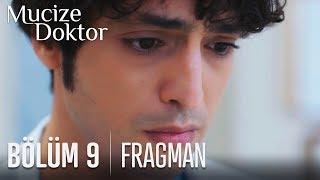 Mucize Doktor 9. Bölüm Fragmanı