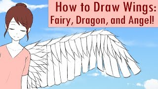How to Draw Wings: Fairy, Dragon, and Angel!