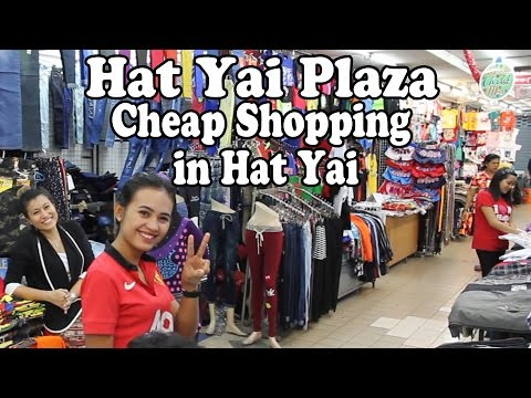 Cheap Clothes Shopping in Hat Yai: Hatyai Plaza Market. A Quick Tour of Hat Yai Plaza