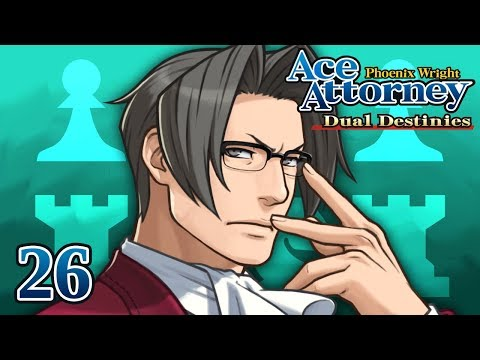CHIEF PROSECUTOR - Let's Play - Phoenix Wright: Ace Attorney: Dual Destinies - 26 - Playthrough