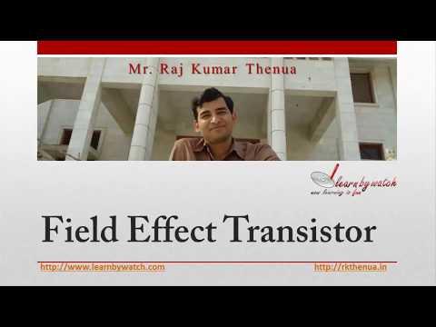 Field Effect Transistor (FET) | Hindi/ Urdu | Electronics Engineering by Raj Kumar Thenua