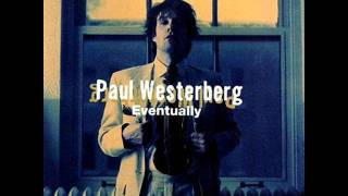 Paul Westerberg - Time Flies Tomorrow