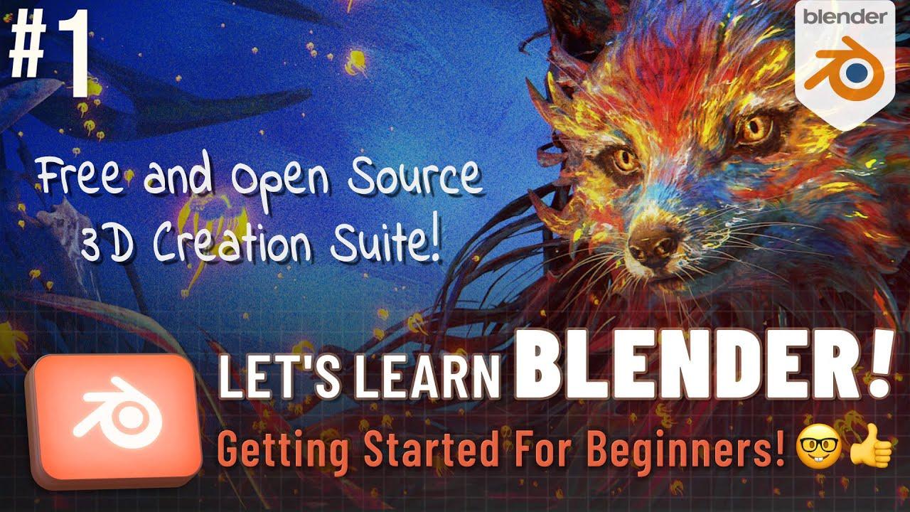 let's learn blender! #1: getting started for beginners! - youtube  youtube