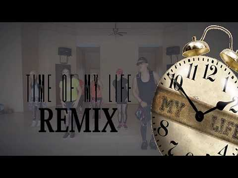 Time Of My Life RemixDance Fitness