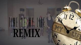 Time Of My Life Remix-Dance Fitness