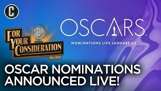Oscar Nominations Announced - For Your Consideration