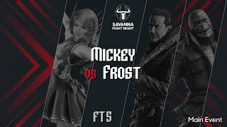 SFN 3 | Main event: WTCH | Mickey (Alisa) vs MM | Frost (Negan/Bryan)