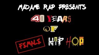 40 YEARS OF FEMALE HIP HOP