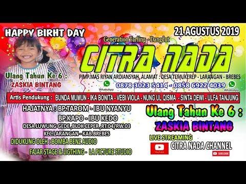 CITRA NADA LIVE DESA LUWUNG GEDE || BLOK CEPER || KEC.LARANGAN ,21 Agustus 2019 SIANG