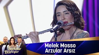 Melek Mosso - Arzular arsız