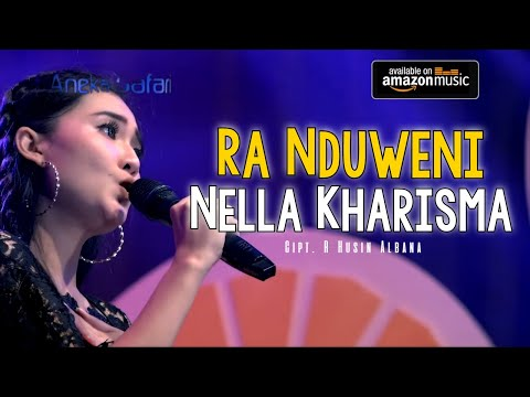Nella Kharisma - Ra Nduweni ( Official Music Video ANEKA SAFARI )