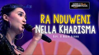 Download lagu Nella Kharisma - Ra Nduweni MP3