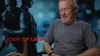 Ridley Scott : Body Of Lies - EXCLUSIVE INTERVIEW