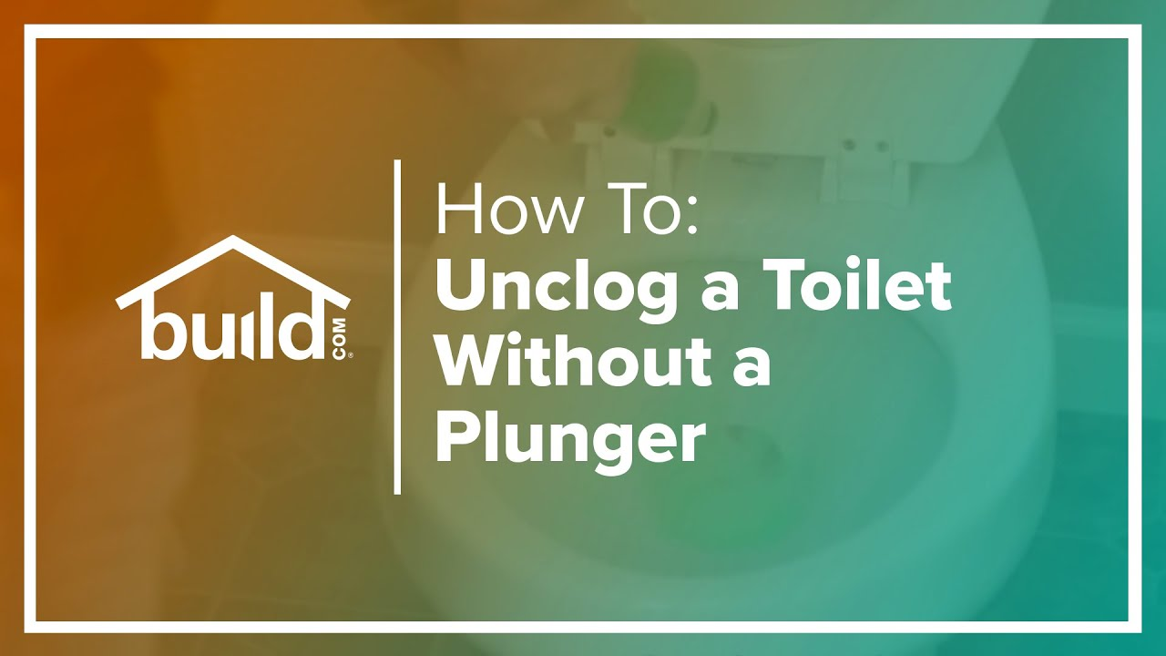 How To Unclog A Toilet Without A Plunger  Buildcom  Youtube