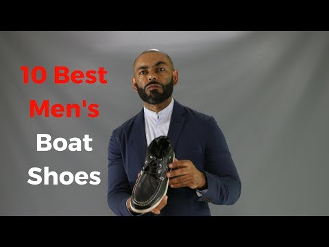 10 Best Men's Boat Shoes For Summer 2017