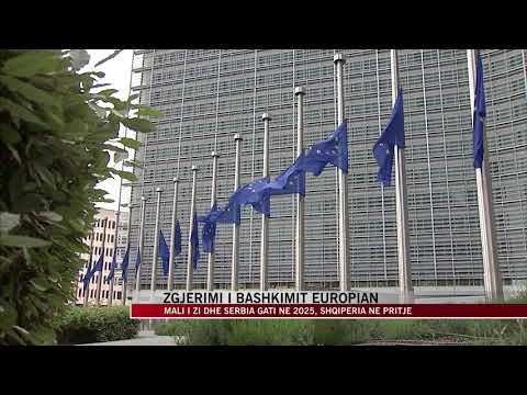 Zgjerimi i Bashkimit Europian, Mali i Zi dhe Serbia gati në 2025 - News, Lajme - Vizion Plus