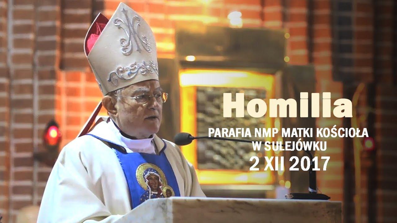 Abp H. Hoser SAC: Matka Boża nas pociesza (homilia 2 XII 2017 r.)