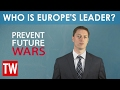 Who Is Europe's Leader?