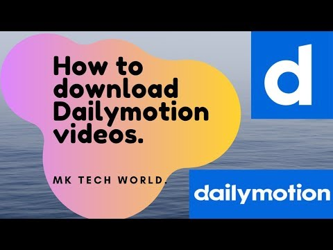 How To Download Dailymotion Videos.