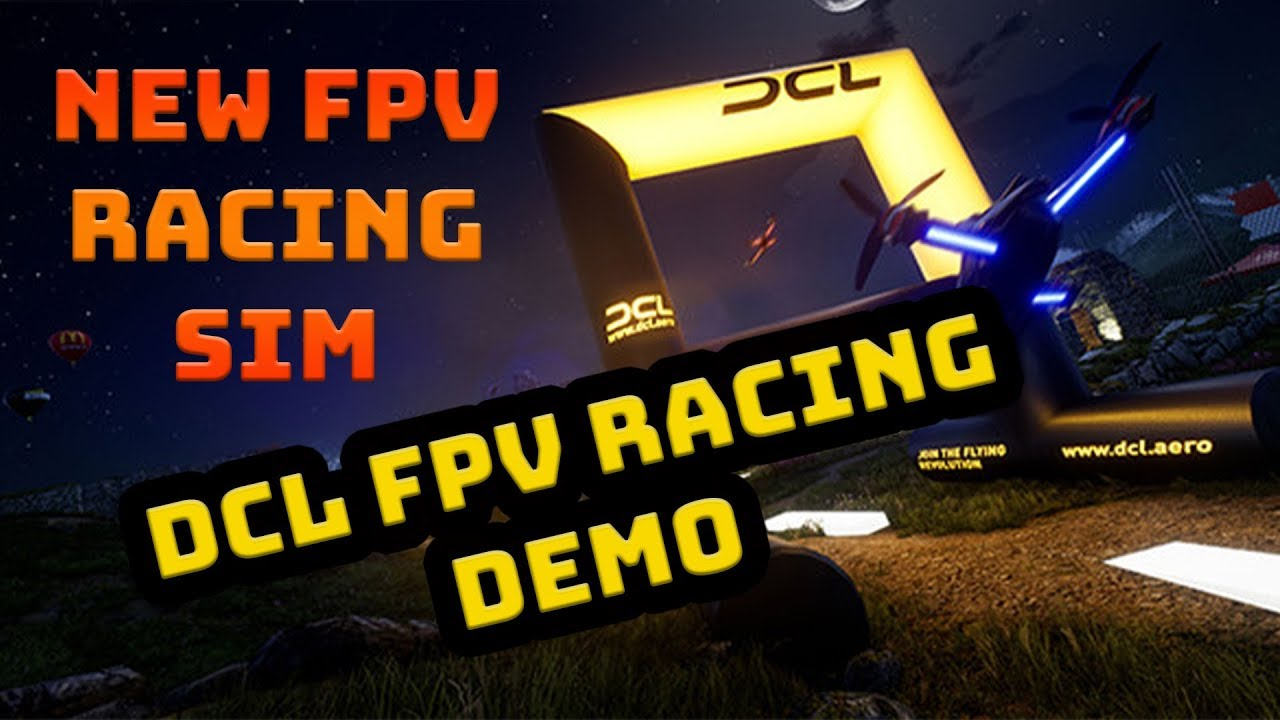 FPV Simulator - DCL The Game Demo - Overview