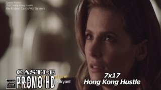 "Castle 7x17 Promo "" Hong Kong Hustle"" (HD/cc) Season 7 Episode 17"