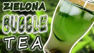 Jak zrobić GREEN BUBBLE TEA ?!