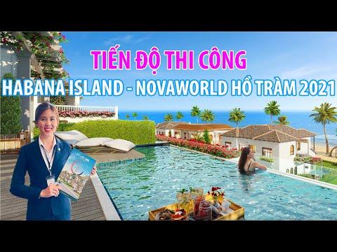 🔔TIẾN ĐỘ HABANA ISLAND - NovaWorld Hồ Tràm 2021 – Hoàn thiện 4 căn nhà mẫu