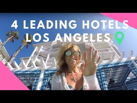 4 TOP Hotels in Los Angeles, Santa Monica & Malibu
