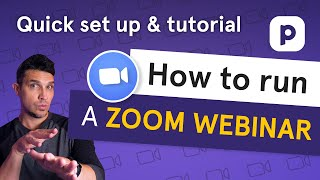 How to run a Zoom webinar (Quick set up and tutorial)