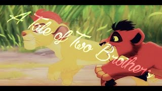 A Tale Of Two Brothers ~ Mufasa and Taka story