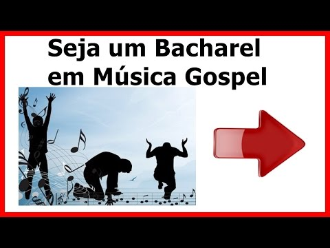Baixar musica gospel infantil. Seja um bacharel em Música.