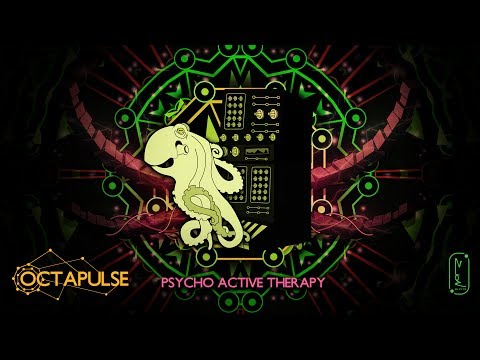 OCTAPULSE - Psycho Active Therapy | New EP OUT SOON on Zion 604 DIGITAL !