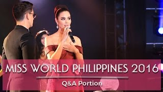 Miss World Philippines 2016 Q&A Portion!