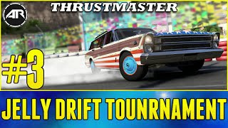 Forza 6 Drift Tournament : JELLY DRIFTING TOURNAMENT?!?! (Presented by Thrustmaster) Part 3
