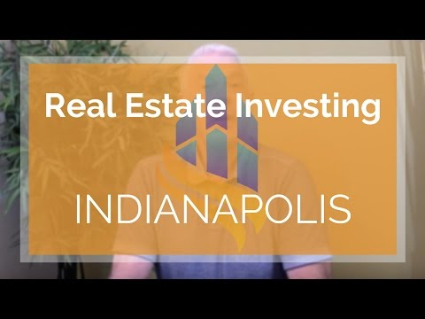 Best Real Estate Investing – Why Buy in Indiana? Property Management Indianapolis, IN