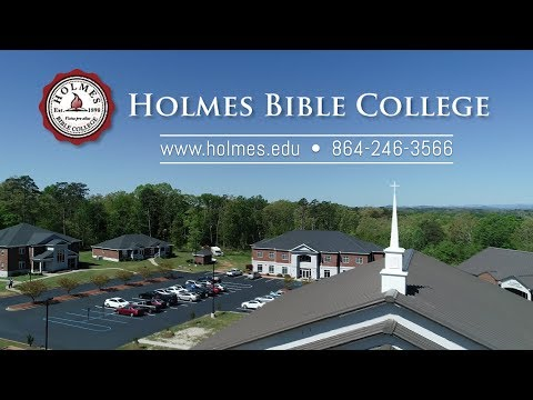 Holmes Bible College (2018 Promotional Video)