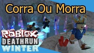Run or Die (Deathrun) Roblox