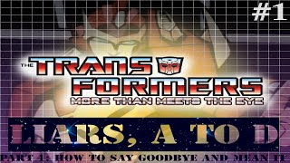 TTW Transformers: More than Meets the Eye - Episode #1
