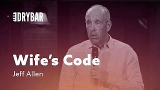 Understanding The Wife's Code. Jęff Allen