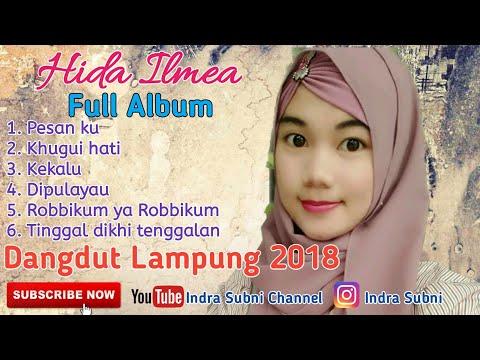 FULL ALBUM DANGDUT LAMPUNG || Vocal By. Hida Ilmea [ Original Music MP3 ]