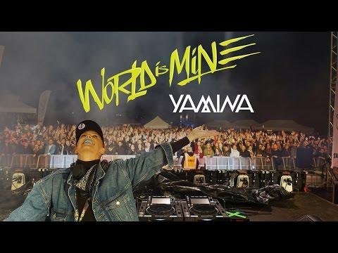 Yamina - WORLD IS MINE w/ TIMMY TRUMPET (AUS) ✘ RIO XXL   2017-04-28
